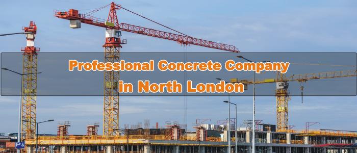 Professional Concrete Company in North London